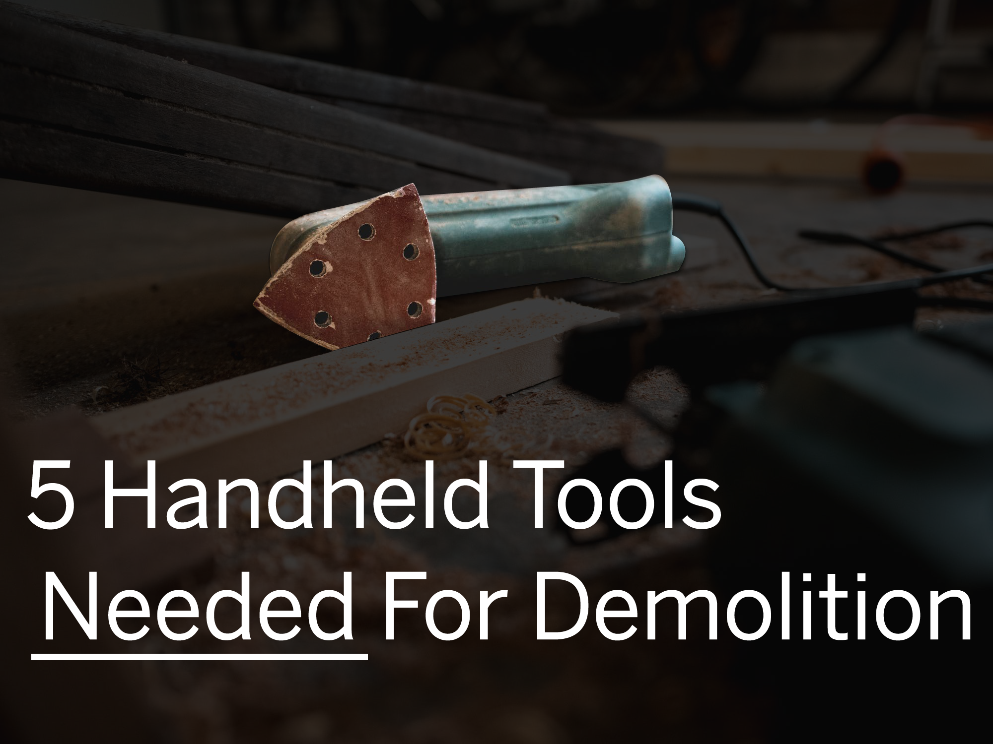 demolition tools and equiptment