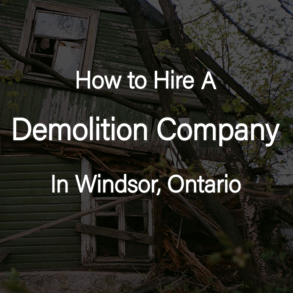 how to hire demolition company in windsor ontario rks services group inc