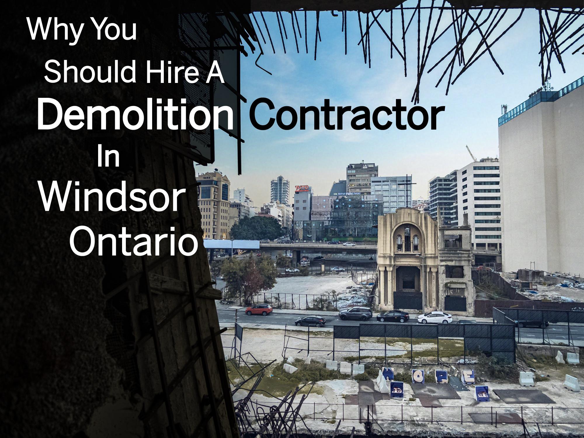 demolition contractor in windsor
