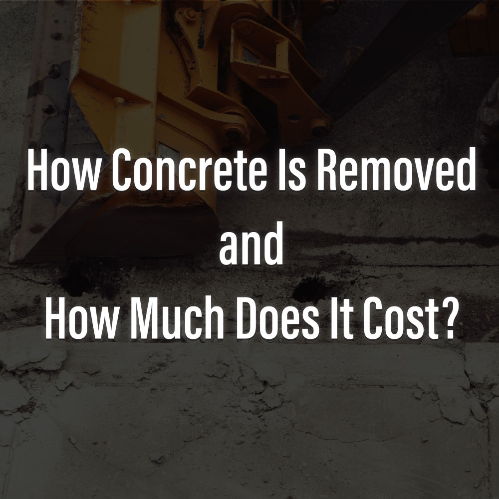 How much does it cost to remove concrete RKS Services Group Inc