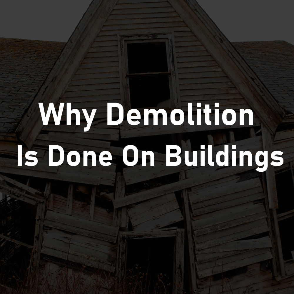 why full demolition services are done on buildings RKS