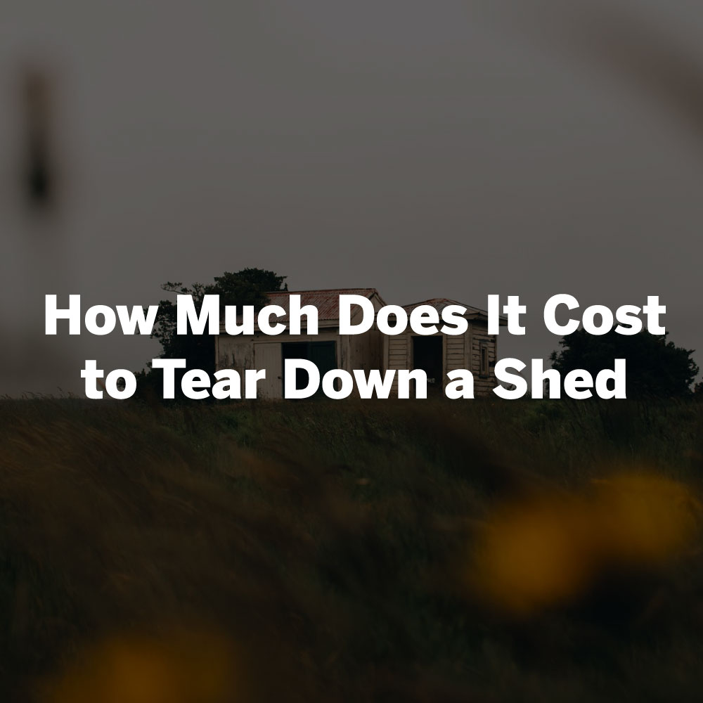 how much it costs to demolish a shed