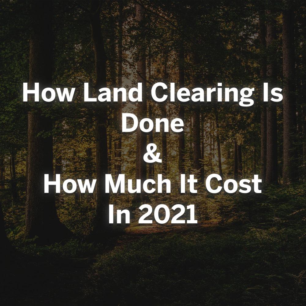 land clearing procedure 2021 RKS